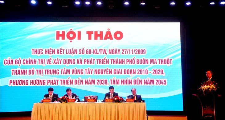 Tổng kết 10 năm thực hiện Kết luận 60-KL/TW cho thấy, tình hình phát triển kinh tế - xã hội của thành phố Buôn Ma Thuột có bước phát triển khá, cơ bản đạt các chỉ tiêu đề ra.