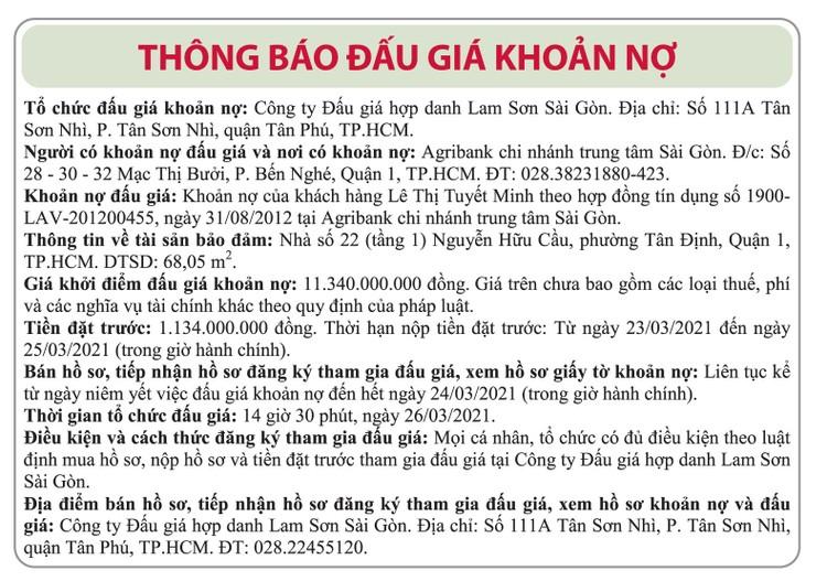 Ngày 26/3/2021, đấu giá khoản nợ của khách hàng Lê Thị Tuyết Minh vay tại Agribank Chi nhánh trung tâm Sài Gòn ảnh 1