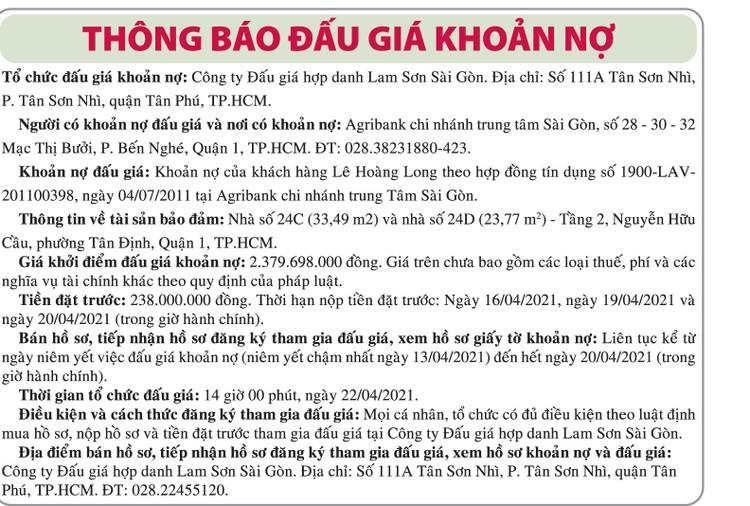 Ngày 22/4/2021, đấu giá khoản nợ của khách hàng Lê Hoàng Long tại Agribank Chi nhánh trung tâm Sài Gòn ảnh 1