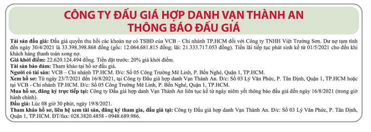 Ngày 19/8/2021, đấu giá quyền thu hồi các khoản nợ của VCB Chi nhánh TP.HCM đối với Công ty TNHH Việt Trường Sơn ảnh 1