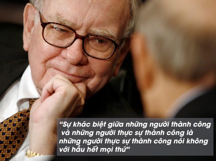 Những câu nói bất hủ của nhà đầu tư huyền thoại Warren Buffett ảnh 6